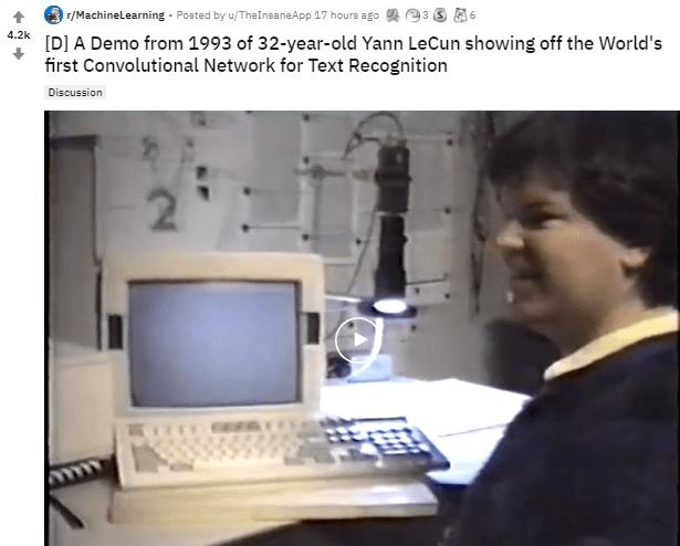 Yann LeCun又火了!其1993年文本识别卷积网络视频冲上Reddit热榜,网友:他们是真正的工程师  第1张