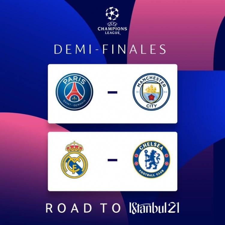 欧冠半决赛对阵:巴黎曼城决赛预演 皇马VS切尔西