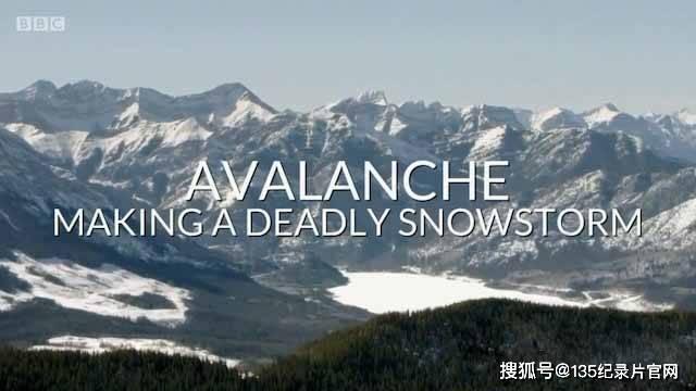BBC自然灾害纪录片《雪崩:引发致命暴风雪》全1集