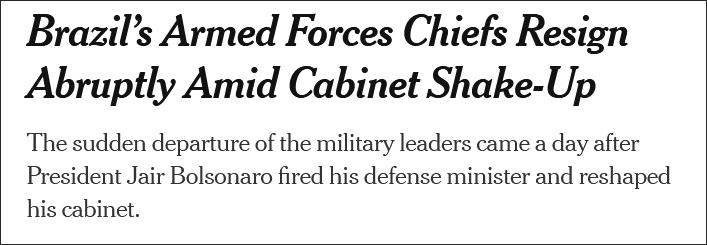 巴西三军司令集体辞职,外长防长前一天刚刚辞任